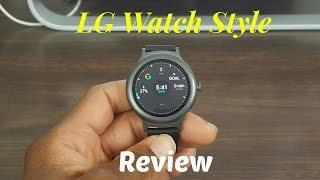 LG Watch Style Review Is It Worth Buying?
