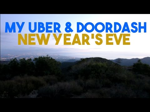 My Uber and DoorDash New Year's Eve...