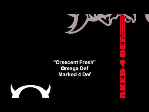 Omega Def - Crescent Fresh
