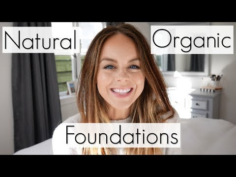 Top 5 Favourite Natural & Organic Foundations | Non Toxic Makeup Brands