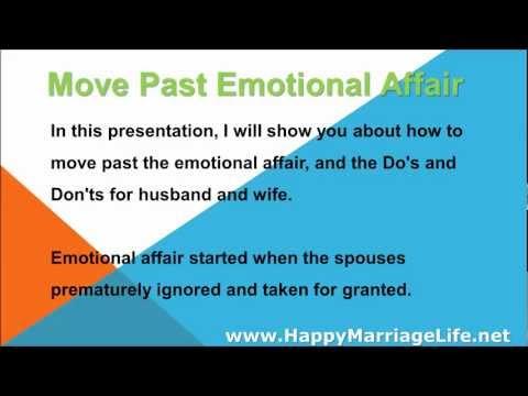 Emotional Affair - How To Move Past The Emotional Affair