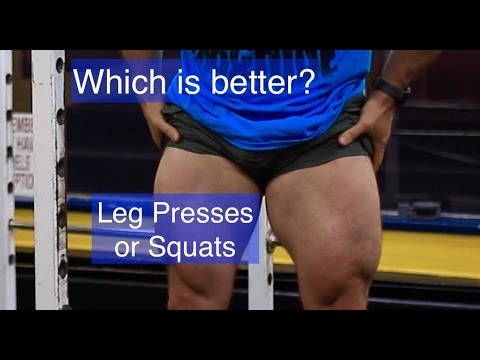 Which is Better for Leg Mass, Squats or Leg Presses?