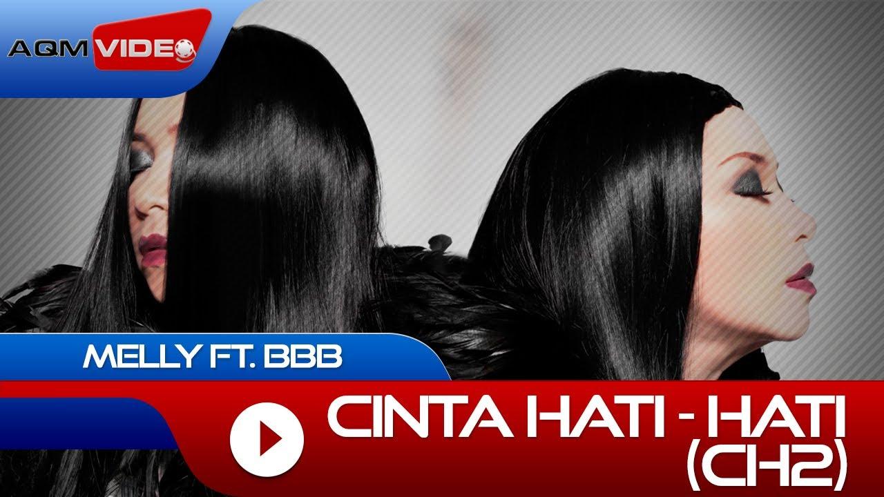 Melly Goeslaw & BBB - Cinta Hati Hati (feat. BBB)