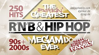 The Greatest RnB & Hip Hop Megamix Ever ★ 90s & 2000s ★ 250 Hits ★ Best Of ★ Old School