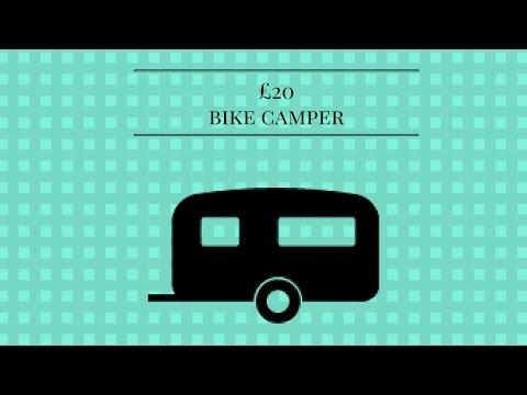 My £20 bike camper!!