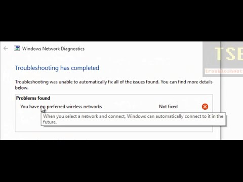 How to fix 'You have no preferred wireless networks' Windows 10 Network Diagnostics