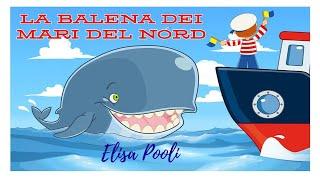 Elisa Pooli - La balena dei mari del Nord - Canzoni per bambini-da album CantaAscuola
