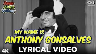 My Name Is Anthony Gonsalves Lyrical - Amar Akbar Anthony | Amitabh Bachchan | Kishore Kumar