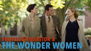 Talking With the Cast of PROFESSOR MARSTON & THE WONDER WOMEN
