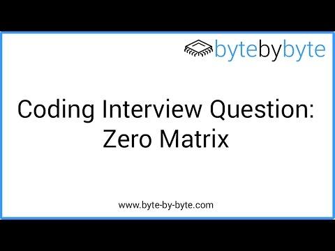 Interview Question: Zero Matrix