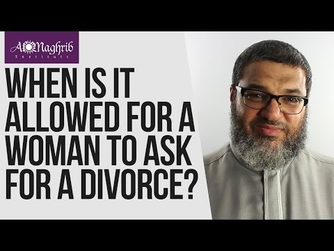 When is it Allowed for a Woman to Ask for a Khula or Divorce | Waleed Basyouni | AlMaghrib Institute