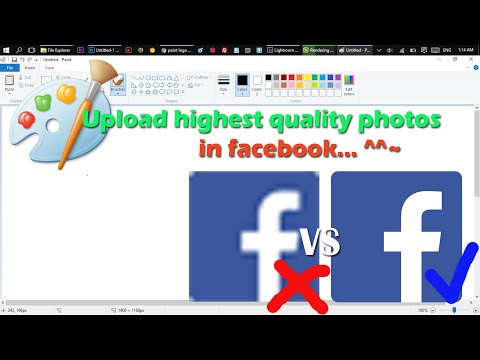 Paint: How to make high quality photo for upload in facebook? use Paint free software