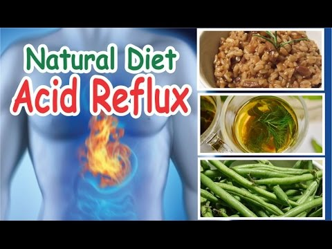 Best Food for Acid Reflux Symptoms - Natural Diet for People With GERD