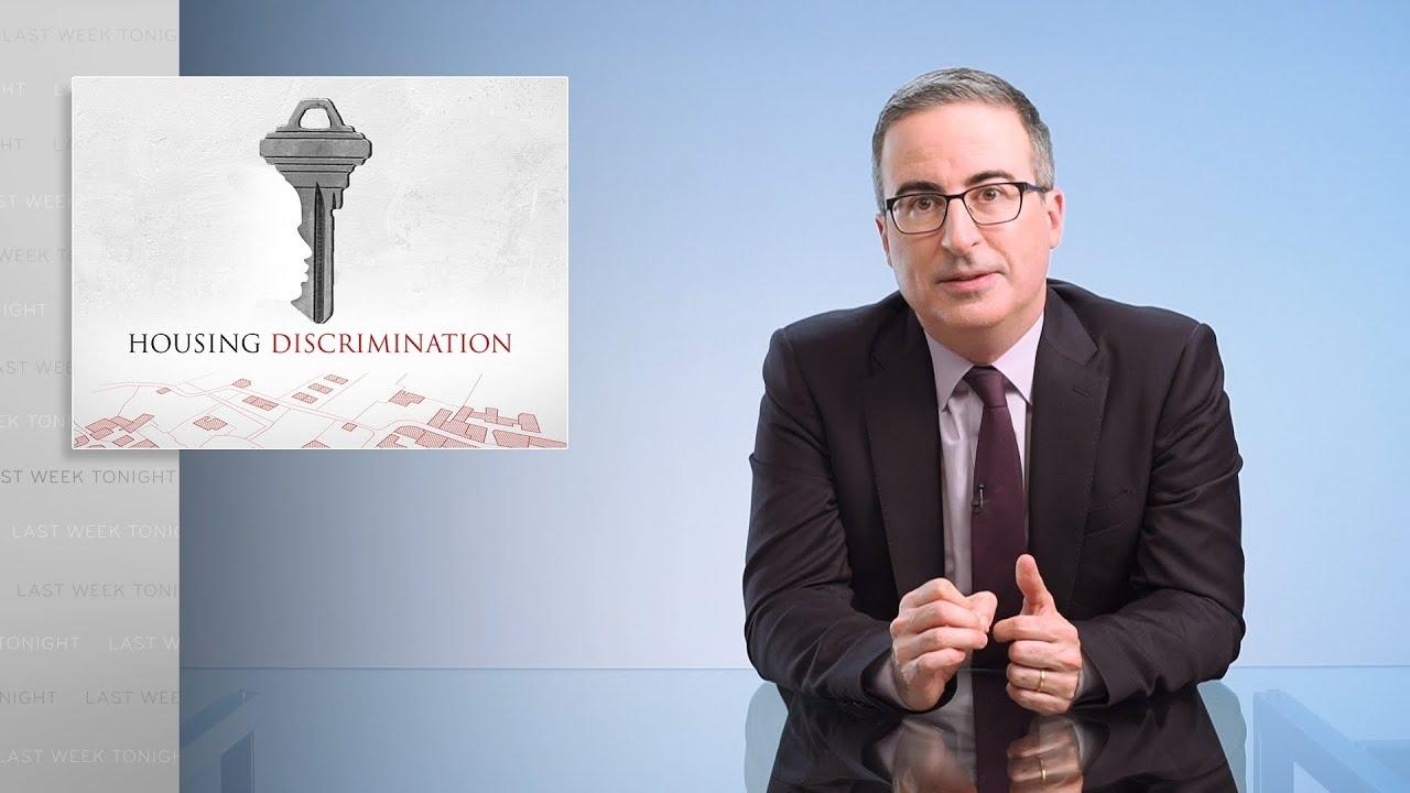 Housing Discrimination: Last Week Tonight with John Oliver (HBO)