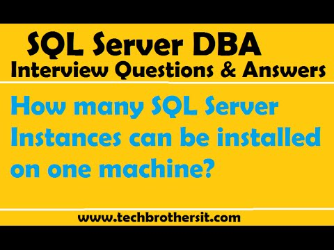 SQL Server DBA Interview Questions| How many SQL Server Instances can be installed on one machine