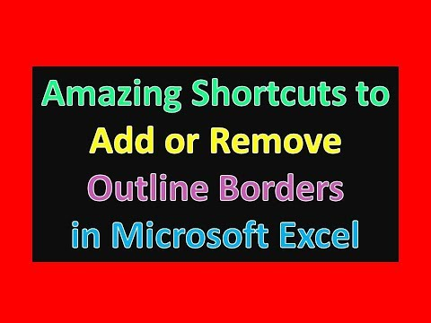 Amazing Shortcuts to Add or Remove Outline Borders in Microsoft Excel