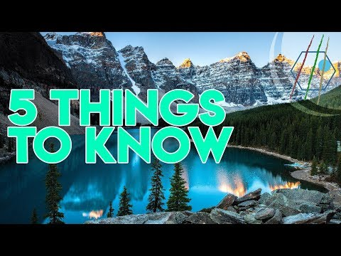 5 Things To Know About Canada Before Visiting