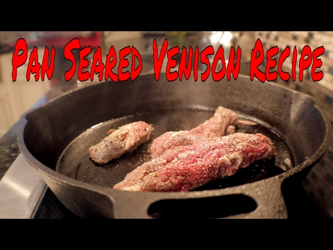 Pan Seared Venison Tenderloin Recipe