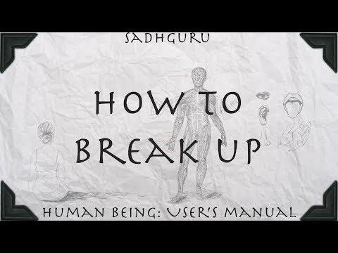 How to break up (Sadhguru)
