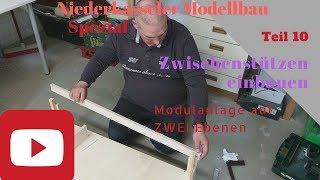 Modellbahn Modulanlage 2 Ebenen Teil 10 HD, Zwischenstützen einbauen Modellbau Niederkassel Spur N