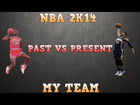 NBA 2K14 My Team - Past vs Present  - MJ vs Paul George