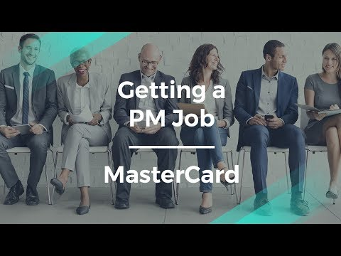 How to Get a Job as a Product Manager by MasterCard Senior PM