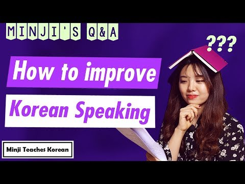 [Minji's Q&A 02]  Tips for improving your Korean speaking skills :)