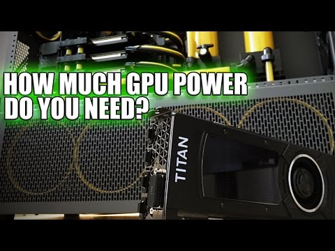 How much Video Card power do you really need?