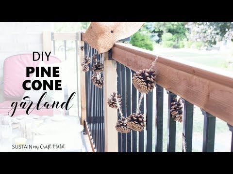 How to make a DIY Pinecone Garland: Simple Patio Decor Idea