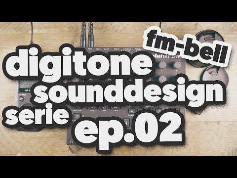TUTORIAL: DIGITONE SOUNDDESIGN serie [ESPISODE 02]: FM-BELL