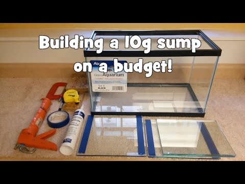 Building a 10 gallon aquarium sump on a budget!
