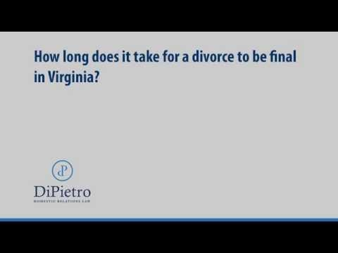 How long does it take for a divorce to be final in Virginia? | Family Law | Washington DC