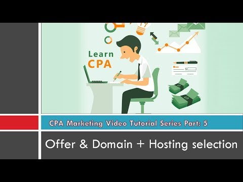CPA offers and Domain/Hosting Selection - Basic CPA course-P5