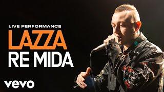 Lazza - Re Mida - Live Performance | Vevo