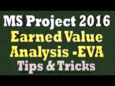 Earned Value Analysis in Ms Project 2016 - EVA Tips & Tricks 2018