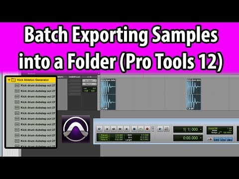 Batch Exporting Samples into a Folder in Pro Tools 12