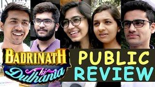 Badrinath Ki Dulhania Public Review   Alia Bhatt   Varun Dhawan   Movie Review