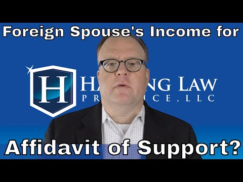 Can I Use Foreign Spouse's Income for Affidavit of Support?