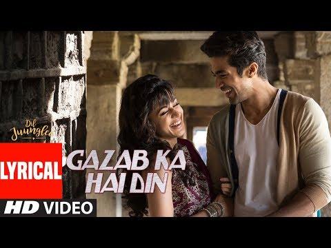 Xxx Mp4 Gazab Ka Hai Din With Lyrics DIL JUUNGLEE Tanishk B Jubin N Prakriti K Taapsee Pannu Saqib S 3gp Sex