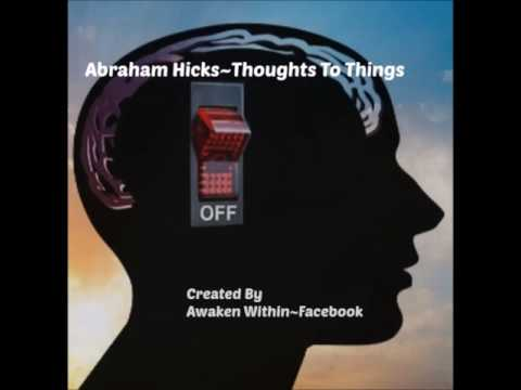 Abraham Hicks~Stop Thinking About It~and We Will Show It To You~ AD FREE