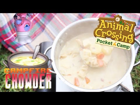 ANIMAL CROSSING: POCKET CAMP: How to Make Campfire Chowder