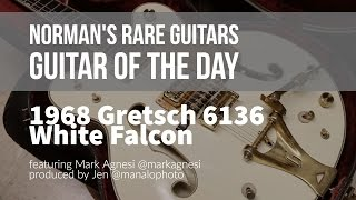 Norman's Rare Guitars - Guitar of the Day: 1968 Gretsch 6136 White Falcon