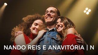 Nando Reis e Anavitória - N (ao vivo nos ensaios para a turnê)