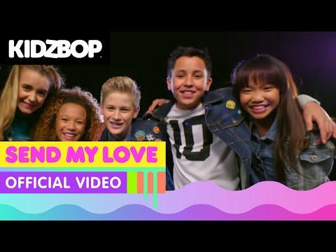 KIDZ BOP Kids - Send My Love (Official Music Video) [KIDZ BOP 34]