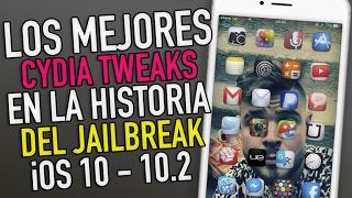 MEJORES CYDIA TWEAKS DE LA HISTORIA (2017) iOS 10 - 10.2