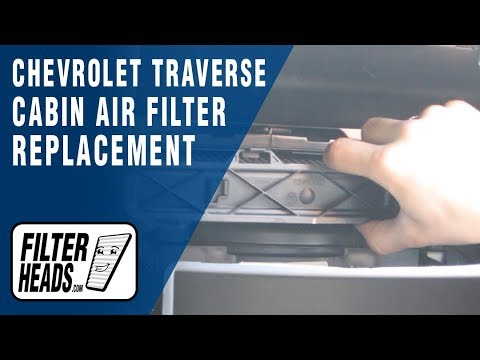 How to Replace Cabin Air Filter Chevrolet Traverse