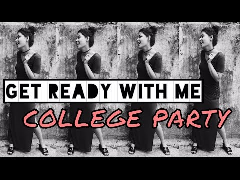 GET READY WITH ME : COLLEGE PARTY