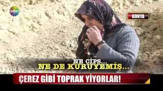 Download Çerez gibi toprak yiyorlar!