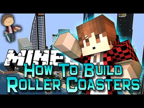 How To Build Roller Coasters In Minecraft! w/Bajan Canadian, Vikkstar, Nooch and LogDotZip!