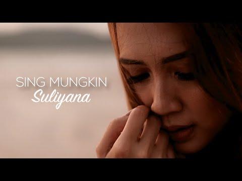 Suliyana Sing Mungkin